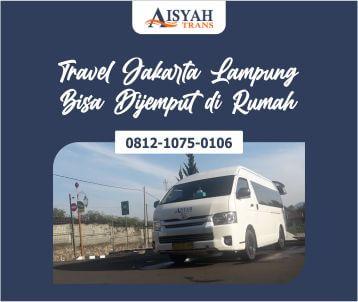 Tips Naik Travel Jakarta Lampung Bisa Dijemput di Depan Rumah